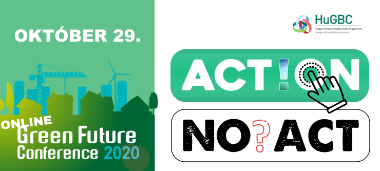 Online Green Future Conference 2020 - ACT!ON vagy NO?ACT