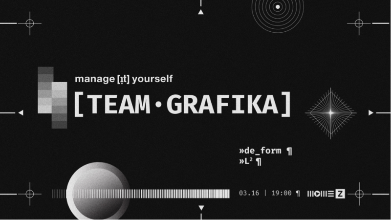 Manage [it]  Yourself – TEAM ∙ GRAFIKA